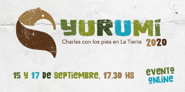 Se viene la 3ra edición de Yurumí: charlas con los pies en la Tierra